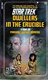 img - for Dwellers in the Crucible (Star Trek, No. 25) book / textbook / text book