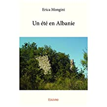 Un été en Albanie (Collection Classique)