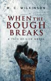 When the Bough Breaks (Tree of Life) (Volume 1)