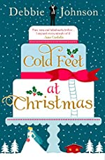 Cold Feet at Christmas: The perfect heartwarming and cosy Christmas romantic comedy