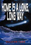 Home Is a Long, Long Way, Hillyer Ives, 1414009062