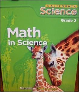 Math in Science, Grade 2 (California Science): McGraw-Hill