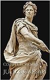 Julius Caesar: Complete Works