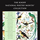 The Knopf National Poetry Month Collection Hörbuch von Sarah Arvio, Anne Carson, Jack Gilbert Gesprochen von: Kevin Young, James Merrill, Toni Morrison, Joan Didion