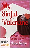 The Miss Fortune Series: My Sinful Valentine (Kindle Worlds Short Story)