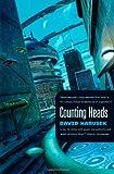 Counting Heads, David Marusek, 0765312670