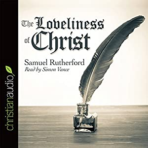 The Loveliness of Christ Audiobook