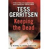 By Tess Gerritsen Keeping the Dead [Paperback]