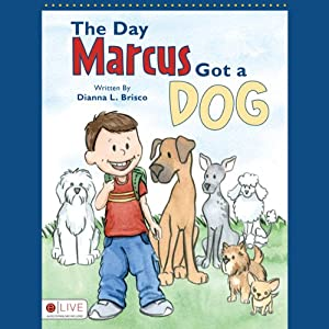 The Day Marcus Got a Dog Audiobook