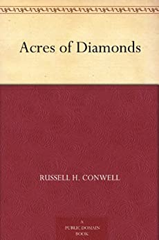 Acres of Diamonds by [Conwell, Russell H.]