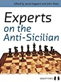 Experts On The Anti-sicilian-John Shaw