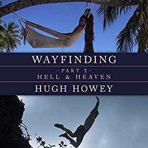 Wayfinding Part 2: Hell and Heaven Audiobook