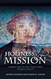 img - for Holiness and Mission: Learning from the Early Church About Mission in the City book / textbook / text book