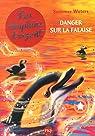 Les dauphins d'argent, tome 7 : Danger sur la falaise par Waters