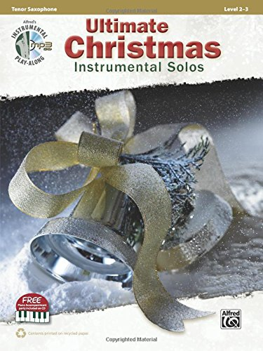 Ultimate Christmas Instrumental Solos: Tenor Sax, Book & CD (Ultimate Instrumental Solos Series)