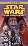 img - for Hard Merchandise (Star Wars: The Bounty Hunter Wars, Book 3) book / textbook / text book