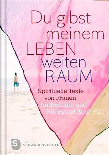 Spirituelle texte zum leben