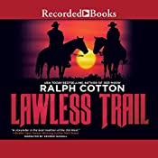 Lawless Trail | Ralph Cotton