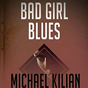 Bad Girl Blues  Audiobook