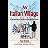 An Italian Village: A perspective on life beside Lake Como (The Lake Como Trilogy Book 2)