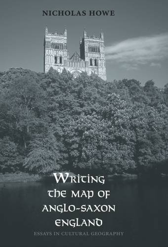 Download Writing the Map of Anglo-Saxon England: Essays in Cultural Geography ebook