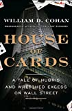 House of Cards, William D. Cohan, 0385528264