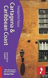 Cartegena & Caribbean Coast (Footprint Focus) (Footprint Focus Guide)