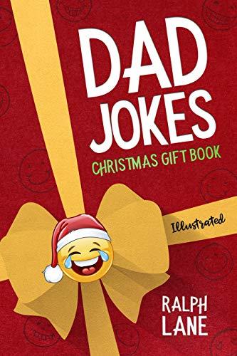 Bad Christmas Jokes.Dad Jokes Christmas Gift Book Christmas Joke Book For Kids And Adults Ralph Lane Gift Books 2