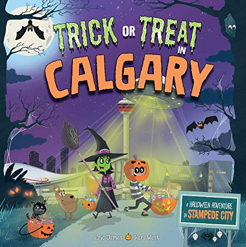 Trick or Treat in Calgary: A Halloween Adventure In Stampede City]()