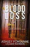 Blood Loss - A Magnolia Novel (The Magnolia Series)