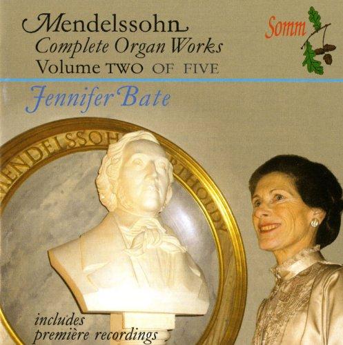 - Mendelssohn: The Complete Organ Works, Vol. 2