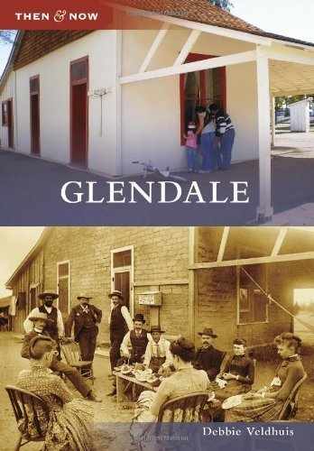 Glendale (Then and Now) by Debbie Veldhuis - Glendale La Mall