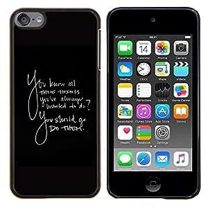 BearCase / Cubierta de protección Caso duro de la contraportada de Shell Plástico /// Apple iPod Touch 6 6th Touch6 /// Las cosas siempre quise hacer Quote ellos