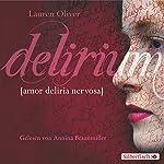 Delirium (Amor-Trilogie 1) | Lauren Oliver