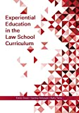 img - for Experiential Education in the Law School Curriculum book / textbook / text book