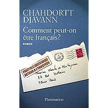 Comment peut-on être français ? (LITTERATURE FRA) (French Edition)