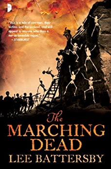 The Marching Dead (The Corpse-Rat King) by [Battersby, Lee]