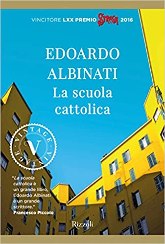 La scuola cattolica (Vintage): Amazon.es: Edoardo Albinati ...