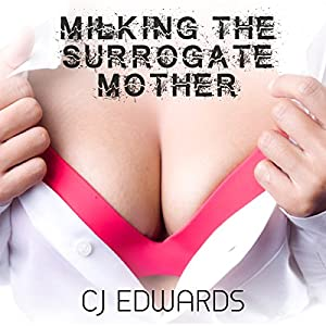 Milking the Surrogate Mother Audiobook
