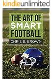 The Art of Smart Football