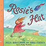 Rosie's Hat | Julia Donaldson