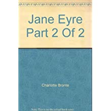 Jane Eyre   Part 2 Of 2