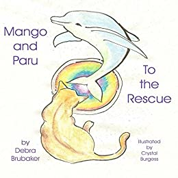 Mango and Paru: To the Rescue by [Brubaker, Debra]