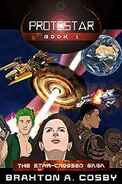 Protostar: An Epic Space Adventure Series (The Star-Crossed Saga)
