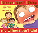 Download Winners Don't Whine and Whiners Don't Win in PDF ePUB Free Online