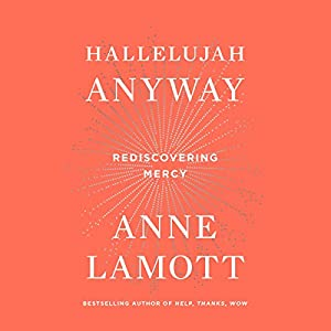 Hallelujah Anyway Audiobook
