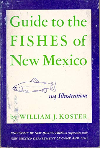 Guide to the Fishes of New Mexico