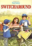 Switcharound, Lois Lowry, 0395395364