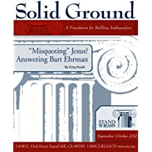 """Misquoting"" Jesus? Answering Bart Ehrman (Solid Ground)"