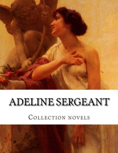 Adeline Sergeant, Collection novels